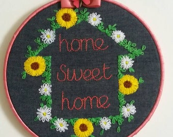 Home sweet home... hand embroidered and mounted in an 8 inch hoop