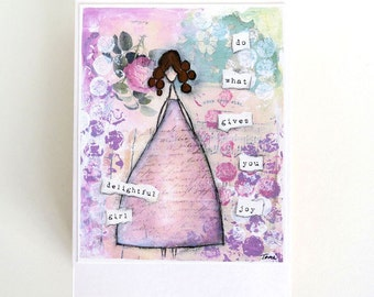 shabby French girl card - by Toni Burt - French chic, handmade card, quote card, affirmation card - do what gives you joy, delightful girl