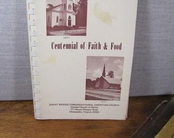 Vintage Church Cookbook - Centennial of Faith & Food - Great Bridge Congregational Christian Church - Spiral Bound