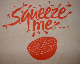Vintage 1980s TROPICANA SQUEEZE ME T Shirt Retro Butter Soft Orange Juice Small