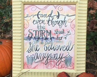 She Believed/hand lettering/hand drawn/inspirational/pen and colored pencil