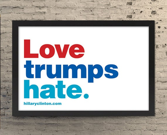 11x17 Love Trumps Hate Poster Print