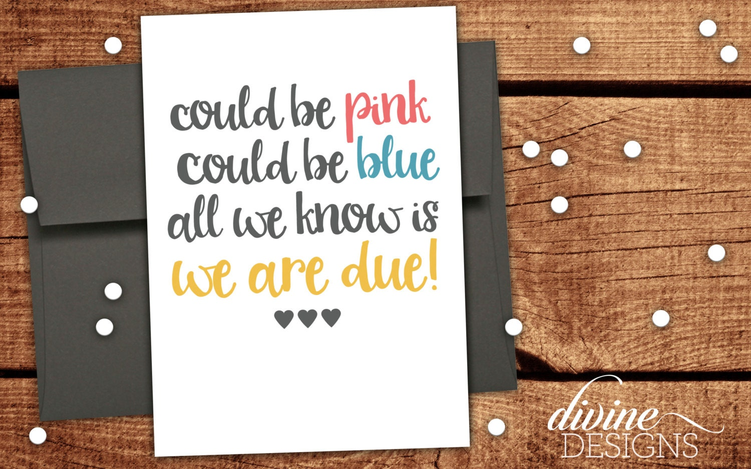 Could be pink could be blue All we know is we are due New – Baby Announcements Quotes
