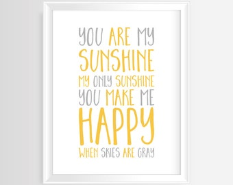 "Printable wall art-Nursery/Kids quote ""You are my sunshine""–8 x 10 inches -JPG and PDF-Instant Download-Yellow and gray Typography Poster"