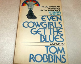 TOM ROBBINS Even Cowgirls Get The Blues Paperback Book  Still Life with Woodpecker Author