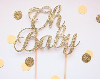 Oh Baby gold glitter cake topper (custom colours available)