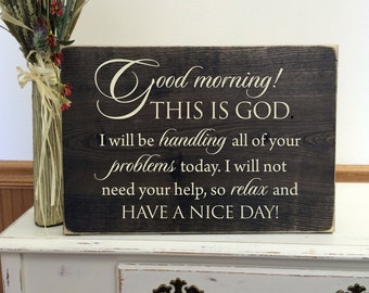 Wood Sign - Good morning, this is God.
