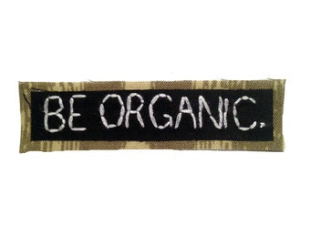 BE ORGANIC || Vegan Shirt Vegetarian Shirt Embroidery Patches Back Patch Foodie Pin Canvas Backpack | Organic Clothing | College Backpack