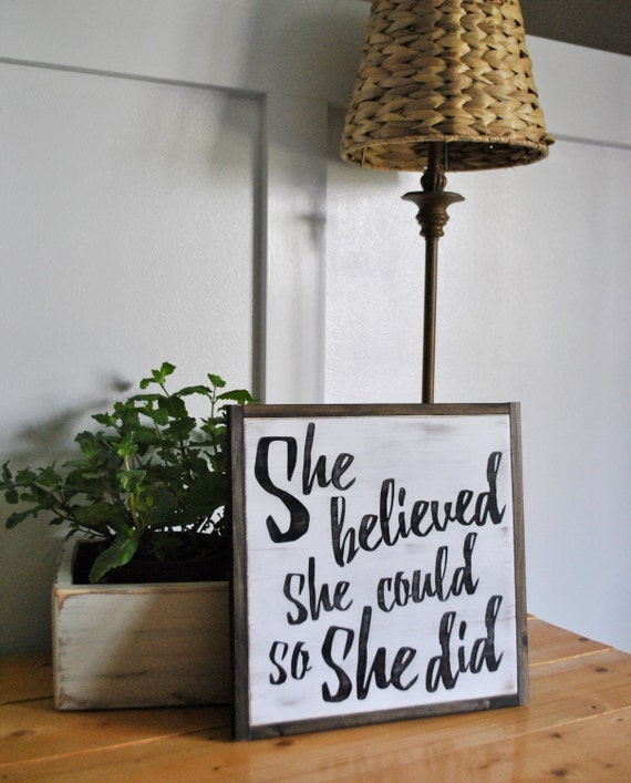 SHE BELIEVED she could so she did 1'X1' sign | distressed shabby chic painted wooden sign | painted wall art | elegant farmhouse decor