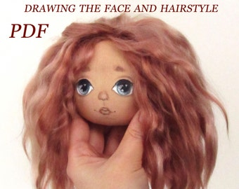 Drawing Doll Face - Doll's Hairstyle - Master Class PDF - Sewing Pattern - Rag Doll Pattern pdf - Pattern Doll Body - PDF Doll Body