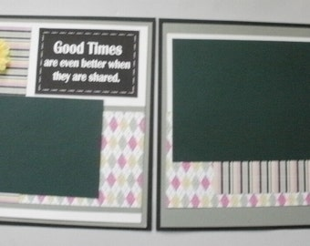 2 Premade 12 x12 inch Scrapbook Pages Good Times