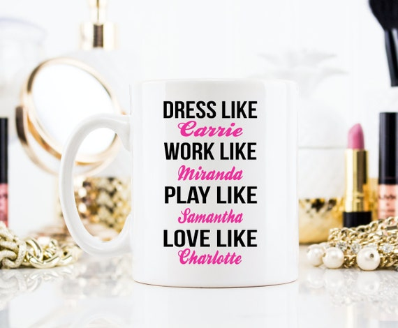 Sex And The City MUG | Carrie Bradshaw | SATC | Message Mugs | 11 oz.