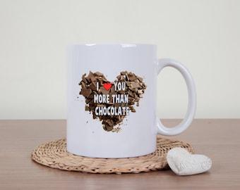 Chocolate mug, I love you, coffee mug, novelty mug, I love chocolate, statement mug, funny mugs, sarcasm, chocoholic, chocolate gift