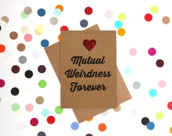 Funny wedding card, Funny marriage card, Funny engagement card, Funny anniversay card, Funny card: Mutual weirdness forever