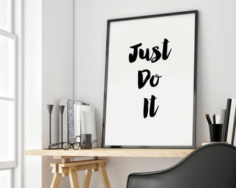 "Motivational Art Print Poster 020 ""Just Do It"" Motivational Print Printable Home Decor Instant Download Wall Art Poster Print Wall Decor"