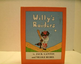 Willy's Raiders, Jack Gantos, Vintage 1980s Children's Book, Baseball Book, Animal Book, 1980