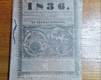 The Yankee Farmers Almanac, Printed in Boston 1836, by Thomas Spofford.