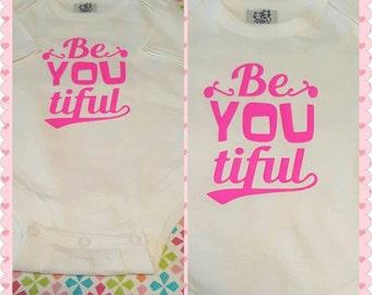 Be  YOU  tiful Baby onesie/bodysuit