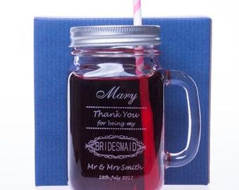 Engraved/Personalised BRIDESMAID Mason Drinking Jar - Gift for Wedding