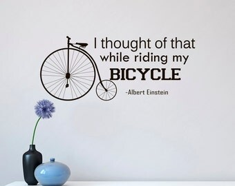 Bicycle Quotes Wall Decals Vinyl Lettering I Thought Of That While Riding My Bicycle Albert Einstein Wall Decal Living Room Home Decor Q085
