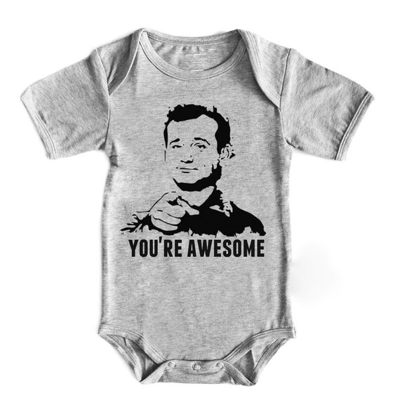 You Re Awesome: Bill Murray Heather Gray You're Awesome Baby By