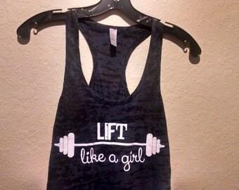Lift Like A Girl black burnout tank