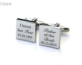 Cuff links, engraved cufflinks, personalized quality metal cuff links, father of the bride cuff links, I loved her first