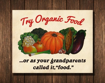 "Vintage Style ""Try Organic"" Poster 11x14"