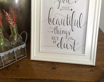 Inspirational Quote Printable, You Make Beautiful Things ~ Printable Word Art, Calligraphy Print, Shabby Chic Print, Digital Download
