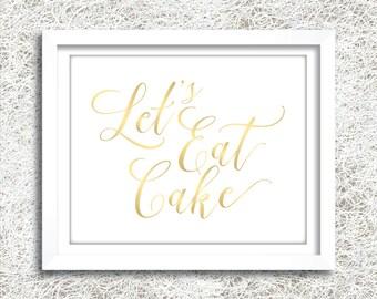 Printable Gold Wedding Cake Sign | Instant Download | Gold Let Us Eat Cake Sign | Wedding Reception Signage | Wedding Signs | (FROST Set)
