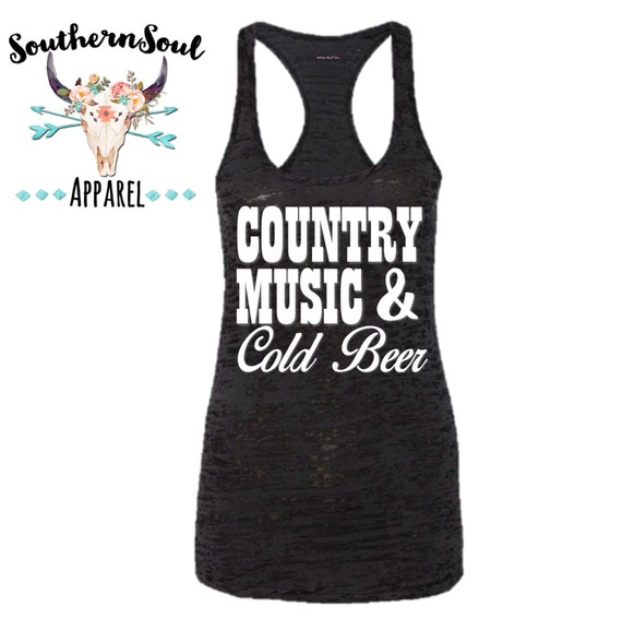 Country Music & Cold Beer Burnout Tank Top, Country Tank Top, Southern Tank Top Work Out Tank, Concert Tank Top, Country Quotes