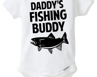 Daddy's Fishing Buddy, Daddy's Fishing Buddy Baby Onesie, Fishing Buddy Baby, Fishing Onesie, Fishing Baby, Fishing Daddy