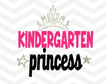 Kindergarten SVG Cutting File, Kindergarten Princess SVG, Back To School, School Day, Silhouette Cricut Cameo, PNG dxf, Sparkle, Star