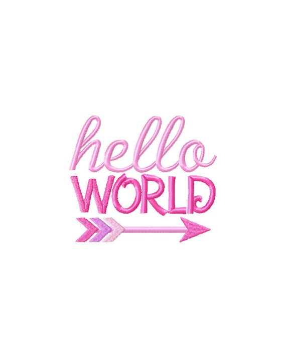Hello World Girl Pink Embroidery Design Hello By