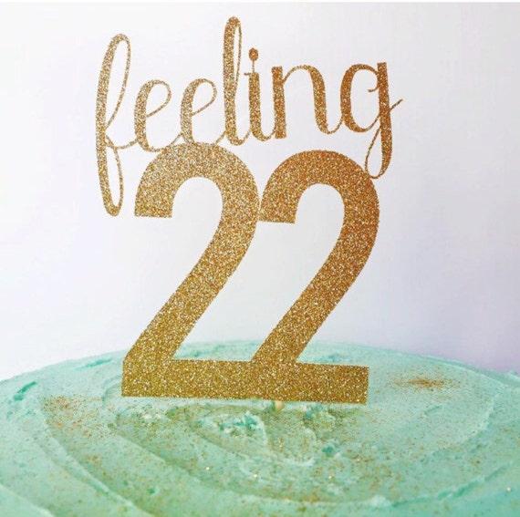 22nd Birthday Cake Topper Birthday Cake Glitter Topper