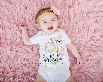 Its My Half Birthday - Half Birthday - 1/2 Birthday - Baby Clothing - Bodysuit - Vest
