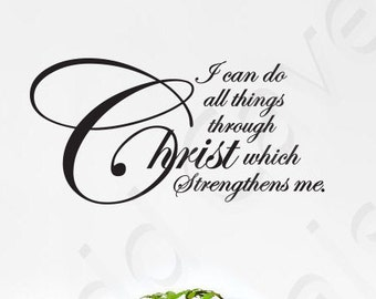 All Things Through Christ Christian Vinyl Wall Decal Religious Quote Scripture