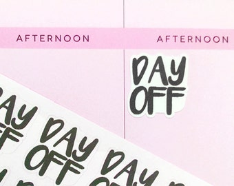 Day Off Planner Stickers, Lazy Day Stickers, Work Stickers,  Event Stickers, To Do Stickers, Black Stickers for Erin Condren, MAMBI Stickers