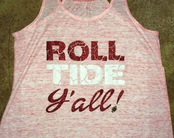 ROLL TIDE! Women's Tank, Bama Football, Alabama Tank, Roll tide