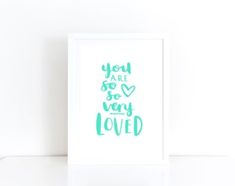 You Are So Loved Mint Nursery Wall Art Love Nursery Print Baby Gift Mint Nursery Decor Children's Room Wall Art Mint Kids Room Gift For Kids