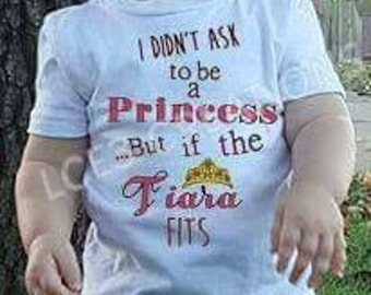 I Didn't Ask to be A Princess But if the Tiara Fits (Pictured colors are inaccurate!)