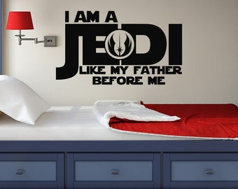 Beautiful Star Wars Wall Decal Quote Luke Skywalker  I Am A Jedi Like My Father Befor Amazing Ideas