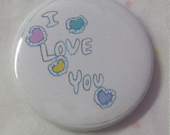 I love you! 2 inch pinback button