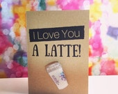 Love You a Latte Card & Pin - Perfect for a Valentine or Anniversary. Choose Your Color of Glitter for a Custom Caffinated Sparkle!
