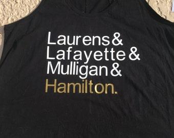 Hamilton Fan Shirt - Laurens, Lafayette, Mulligan and Hamilton