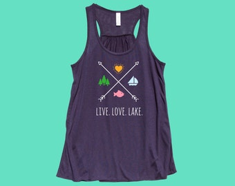 Live. Love. Lake. X - Fit or Flowy Tank