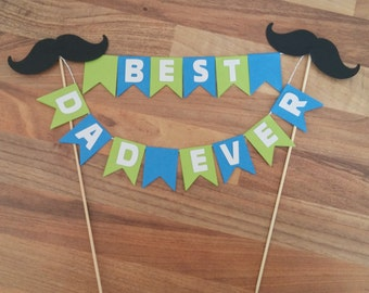 Fathers Day Cake Bunting, Fathers Day Decoration, Blue and Green Cake Bunting,  Best Dad Ever Topper, Mustache Cake Topper, Cake Flags