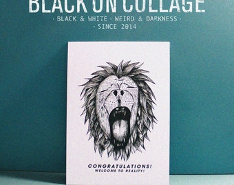 WELCOME TO REALITY - Postcard,A6,260g,Black & White,Art, Illustration,Darkness,Lion,Shout,Graduation,Shout,Greeting cards,promotion,on sale