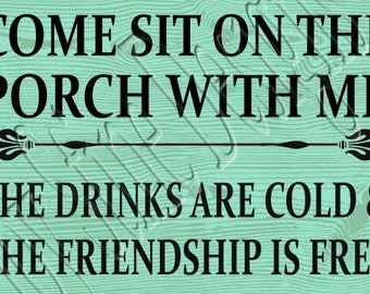 Come sit on the porch with me SVG, PNG, JPEG