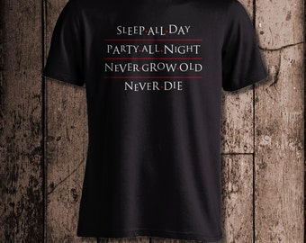 Sleep all day. Party All Night. Never Grow old. Never Die. | Men's tee | Inspired by The Lost Boys